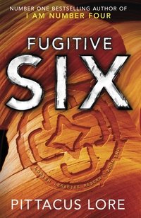 Fugitive Six av Pittacus Lore (Innbundet)