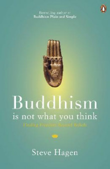 Buddhism is Not What You Think av Steve Hagen (Heftet)