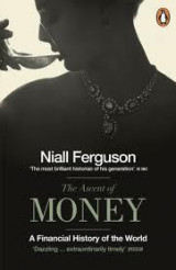 Omslag - The Ascent Of Money: A Financial History Of The World,