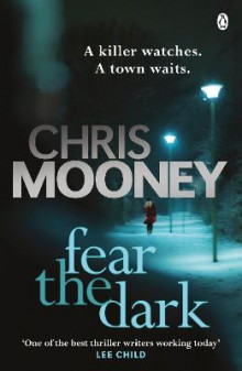 Fear the Dark av Chris Mooney (Heftet)