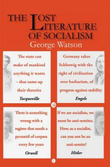 The Lost Literature of Socialism av George Watson (Heftet)