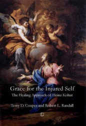 Grace for the Injured Self av Terry D. Cooper og Robert L. Randall (Heftet)