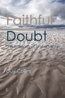 Faithful Doubt av Guy Collins (Heftet)
