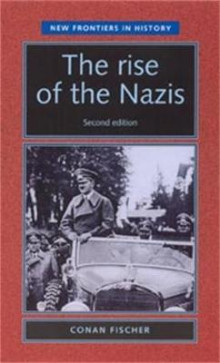 The Rise of the Nazis av Conan Fischer (Heftet)