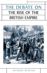 Omslag - The Debate on the Rise of the British Empire