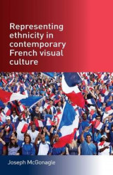Omslag - Representing Ethnicity in Contemporary French Visual Culture