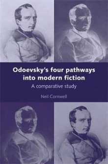 Odoevsky's Four Pathways into Modern Fiction av Neil Cornwell (Innbundet)