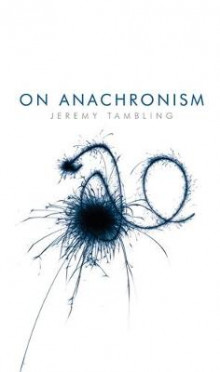 On Anachronism av Professor Jeremy Tambling (Innbundet)