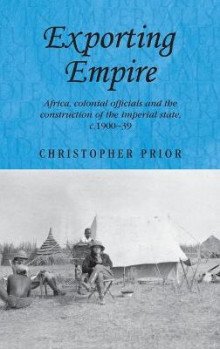 Exporting Empire av Christopher Prior (Innbundet)