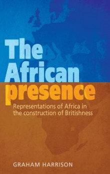 The African Presence av Graham Harrison (Innbundet)