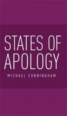States of Apology av Michael Cunningham (Innbundet)