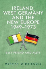 Omslag - Ireland, West Germany and the New Europe, 1949-73