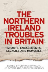 Omslag - The Northern Ireland Troubles in Britain