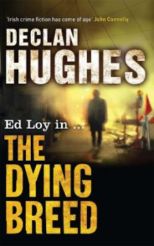 The dying breed av Declan Hughes (Heftet)