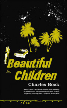 Beautiful Children av Charles Bock (Innbundet)