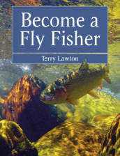 Become a Fly Fisher av Terry Lawton (Heftet)