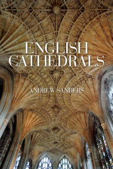 The English Cathedrals av Andrew Sanders (Heftet)