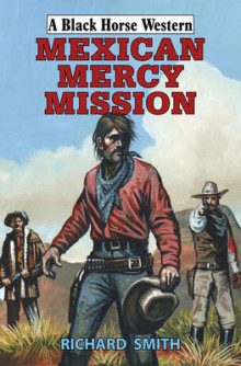 Mexican Mercy Mission av Richard Smith (Innbundet)