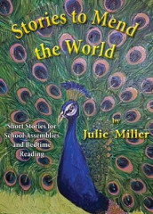 Stories to Mend the World av Julie Miller (Heftet)