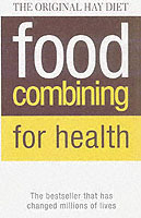 Food Combining for Health av Doris Grant og Jean Joice (Heftet)