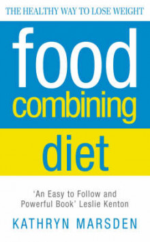 The Food Combining Diet av Kathryn Marsden (Heftet)