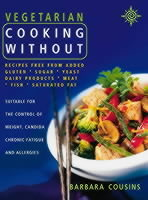 Vegetarian Cooking Without av Barbara Cousins (Heftet)