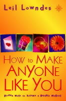 How to Make Anyone Like You av Leil Lowndes (Heftet)