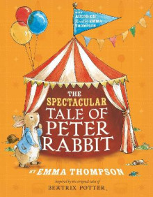 The Spectacular Tale Of Peter Rabbit Book And Cd, av Emma Thompson (Heftet)