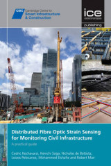 Omslag - Distributed Fibre Optic Strain Sensing for Monitoring Civill Infrastructure
