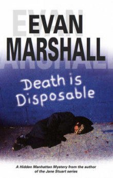 Death is Disposable av Evan Marshall (Innbundet)