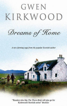 Dreams of Home av Gwen Kirkwood (Innbundet)