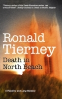 Death in North Beach av Ronald Tierney (Innbundet)