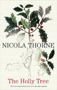 The Holly Tree av Nicola Thorne (Innbundet)