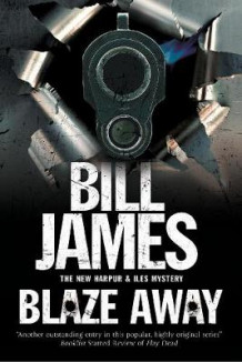 Blaze Away av Bill James (Innbundet)