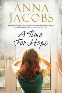 A Time for Hope: A Contemporary Romantic Suspense av Anna Jacobs (Innbundet)
