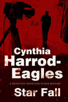 Star Fall: A Bill Slider British Police Procedural av Cynthia Harrod-Eagles (Innbundet)