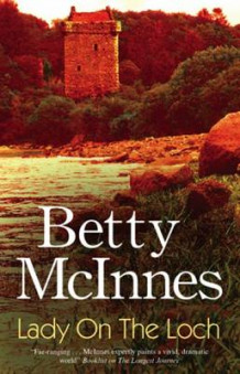 Lady on the Loch av Betty McInnes (Innbundet)