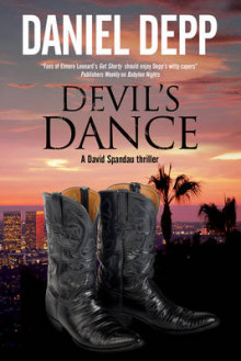 Devil's Dance: A Hollywood-Based David Spandau Thriller av Daniel Depp (Innbundet)