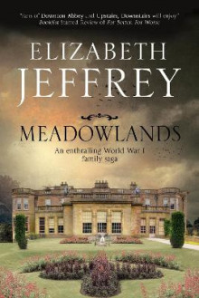 Meadowlands: A World War I Family Saga av Elizabeth Jeffrey (Innbundet)