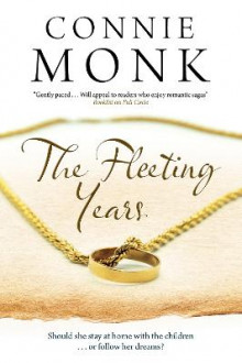 The Fleeting Years av Connie Monk (Innbundet)