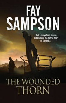 The Wounded Thorn av Fay Sampson (Innbundet)