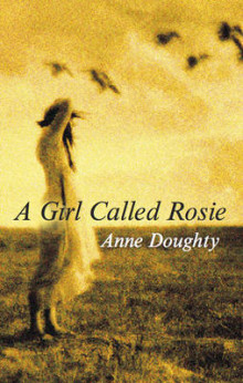 A Girl Called Rosie av Anne Doughty (Innbundet)