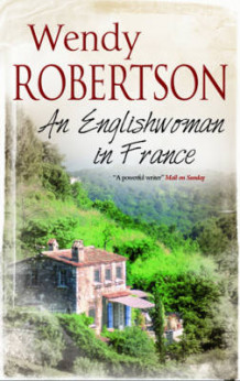 An Englishwoman in France av Wendy Robertson (Innbundet)