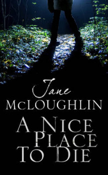 A Nice Place to Die av Jane McLoughlin (Innbundet)