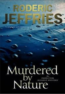 Murdered by Nature av Roderic Jeffries (Innbundet)