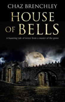 House of Bells av Chaz Brenchley (Innbundet)