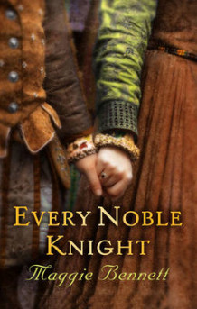 Every Noble Knight av Maggie Bennett (Innbundet)