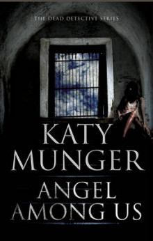 Angel Among Us av Katy Munger (Innbundet)