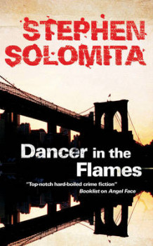 Dancer in the Flames av Stephen Solomita (Innbundet)