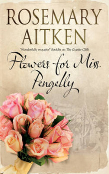 Flowers for Miss Pengelly av Rosemary Aitken (Innbundet)
